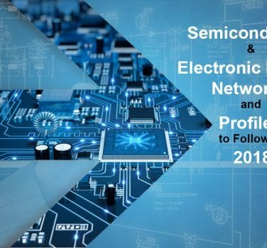 Semiconductor & Electronic Design Networks and Profiles to Follow in 2018